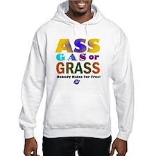 Ass, Gas or Grass Hoodie