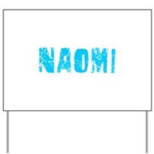 Naomi Faded (Blue) Yard Sign