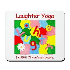 Laughter Yoga Mousepad