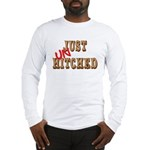 Just UnHitched! Long Sleeve T-Shirt