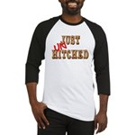 Just UnHitched! Baseball Jersey