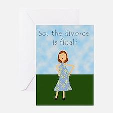 Divorce is Final? Greeting Card