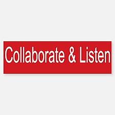 Collaborate&Listen Bumper Bumper Bumper Sticker