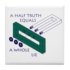 Half Truth Tile Coaster