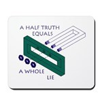 Half Truth Mousepad