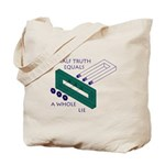 Half Truth Tote Bag