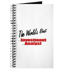 """The World's Best Inventment Analyst"" Journal"
