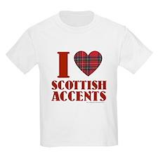 I Love Scottish Accents T-Shirt