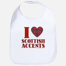 I Love Scottish Accents Bib