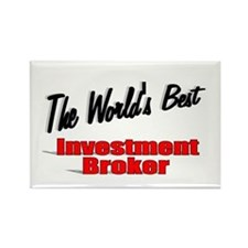 """The World's Best Investment Broker"" Rectangle Mag"