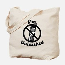 I'm Unleashed Tote Bag