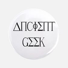 """Ancient Geek 3.5"""" Button"""