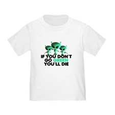 Go Green slogan T