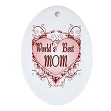 World's Best Mom Mothers Day Oval Ornament