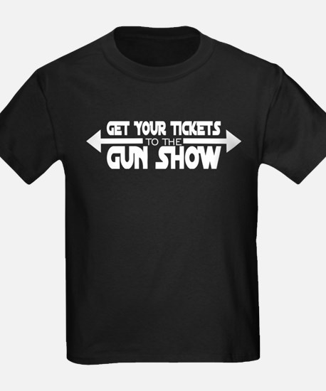 Get Your Tickets To The Gun Show T-Shirt