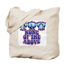 None of the Above Tote Bag