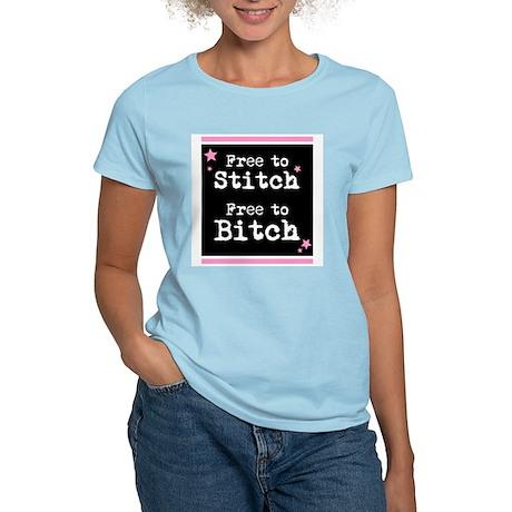 Free to Stitch Free to Bitch Women's Pink T-Shirt
