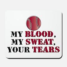 Blood sweat vball Mousepad