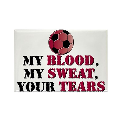 Blood Sweat Soccer Rectangle Magnet