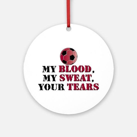 Blood Sweat Soccer Ornament (Round)