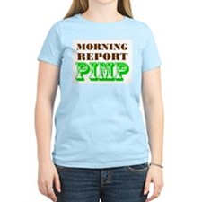 Morning Report Pimp T-Shirt