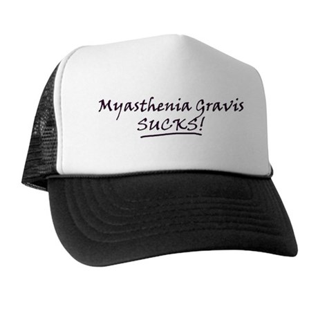 Myasthenia Gravis Sucks! Trucker Hat