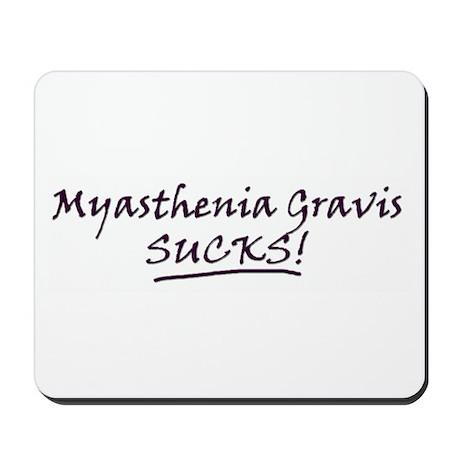 Myasthenia Gravis Sucks! Mousepad