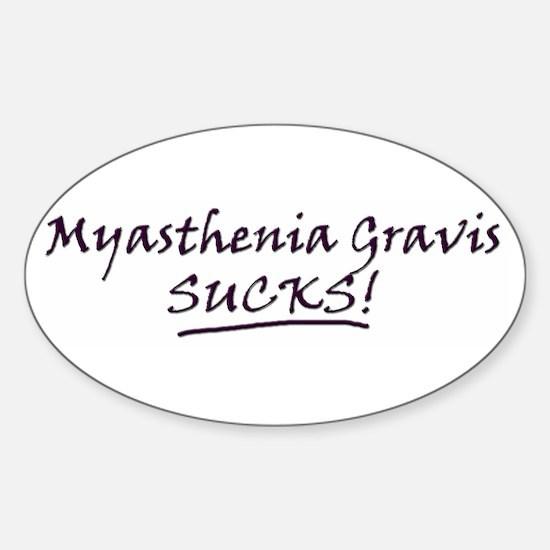 Myasthenia Gravis Sucks! Oval Decal