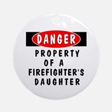 Firefighters Daughter Ornament (Round)