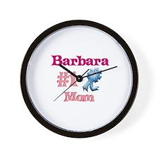 Barbara - #1 Mom Wall Clock