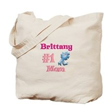 Brittany - #1 Mom Tote Bag