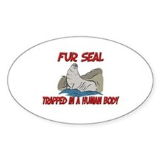 Fur Seal trapped in a human body Oval Decal