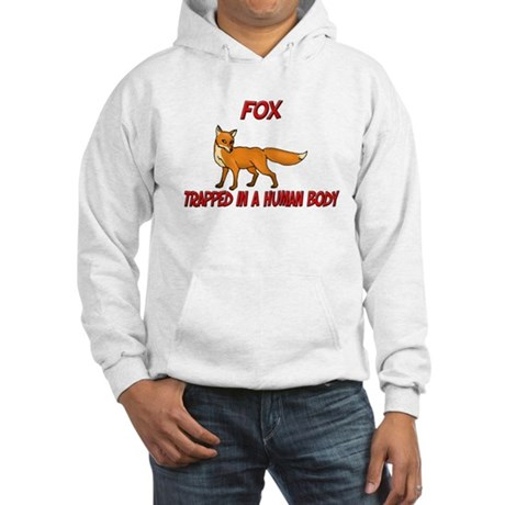 Fox trapped in a human body Hooded Sweatshirt