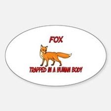 Fox trapped in a human body Oval Decal