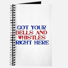 Got Your Bells and Whistles Journal