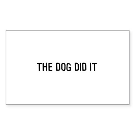 The dog did it Rectangle Sticker 50 pk)