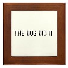 The dog did it Framed Tile