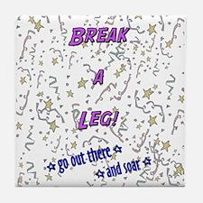 Break a Leg Tile Coaster