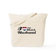 I love my Dutch Husband Tote Bag