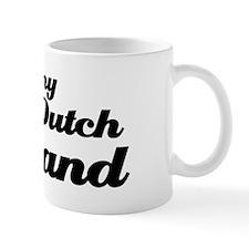 I love my Dutch Husband Mug
