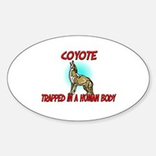 Coyote trapped in a human body Oval Decal
