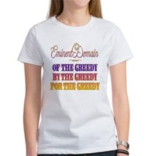 Eminent Domain - Of by for the Greedy Tee
