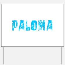 Paloma Faded (Blue) Yard Sign