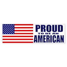 Proud American Bumper Bumper Sticker