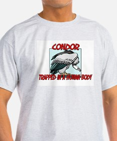 Condor trapped in a human body T-Shirt