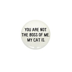 You are not the boss of me Mini Button (100 pack)