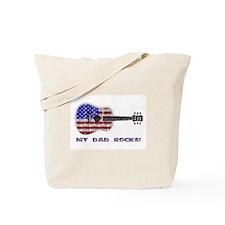 MY DAD ROCKS! Tote Bag