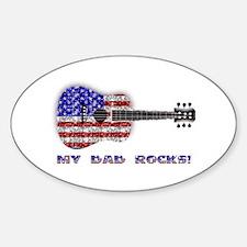 MY DAD ROCKS! Oval Decal