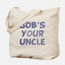 Bob's Your Uncle - Vintage Tote Bag