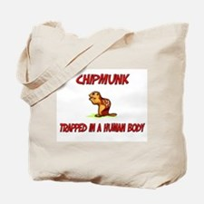 Chipmunk trapped in a human body Tote Bag